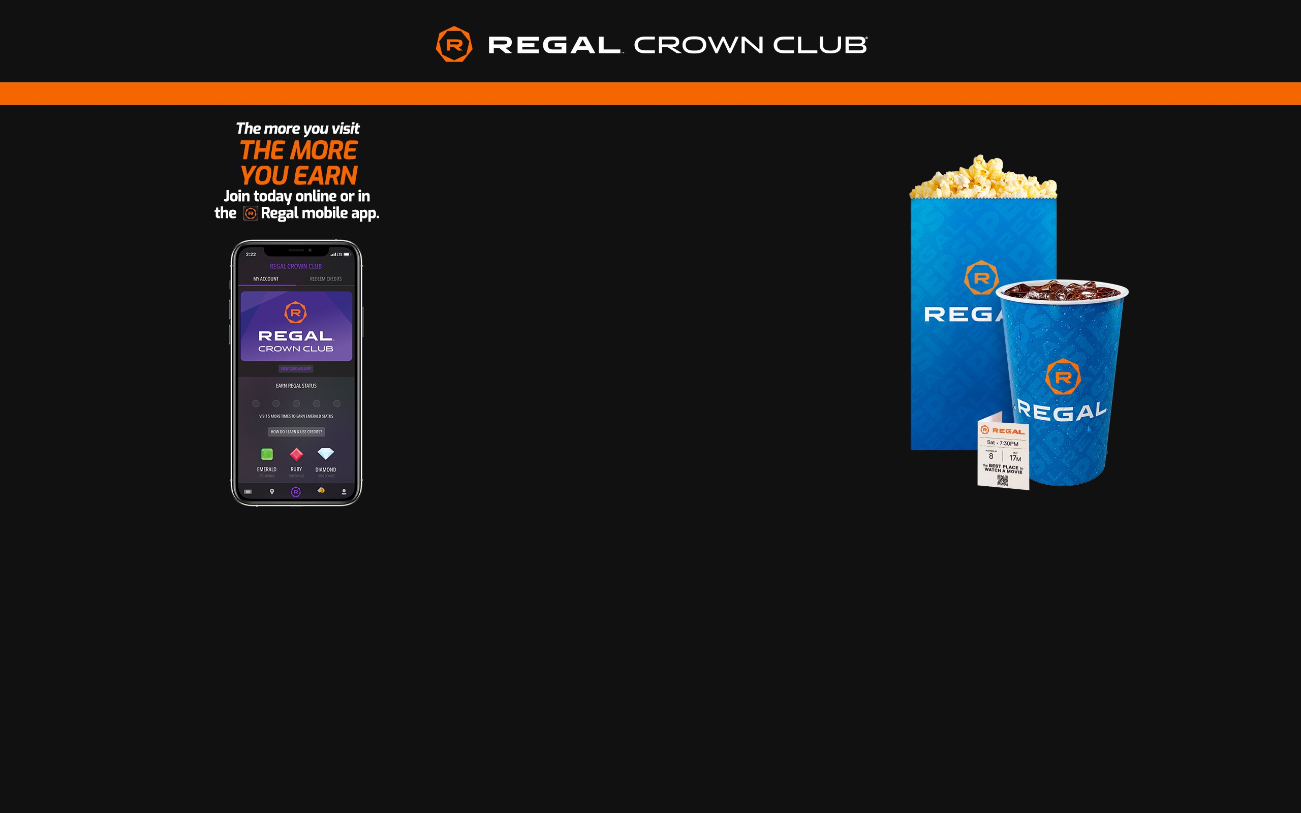 Regal Crown Club - Download The Regal Movies Mobile App, Sign Up For Regal Crown Club Today and Start Earning Free Rewards